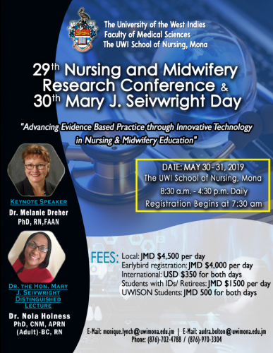 29th Nursing an Midwifery Research Conference and 30th Mary J. Seivwright Day