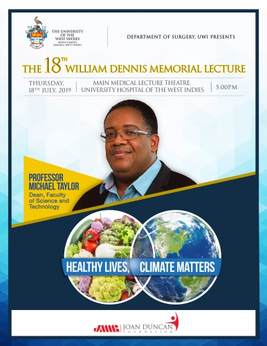 18th William Dennis Memorial Lecture - Thursday, July 12, 2018 - Main Medical Lecture Theatre