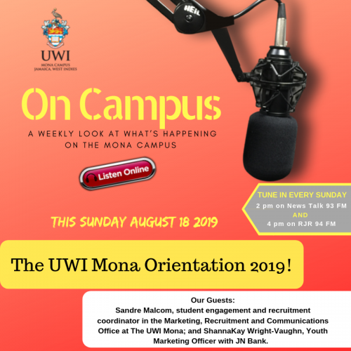 On Campus Radio Program for Sunday - August 18, 2019 | The UWI Mona Orientation 2019