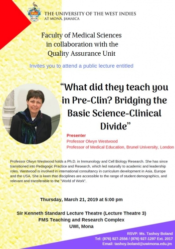 "FMS and Quality Assurance Unit Public Lecture | "" What did they teach you in Pre-Clin? Bridging the Basic Science-Clinical Divide"""