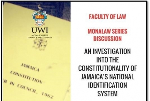 Mona Law Series Discussion | An Investigation into the Constitutionality of Jamaica's National Identification System (NIDS).