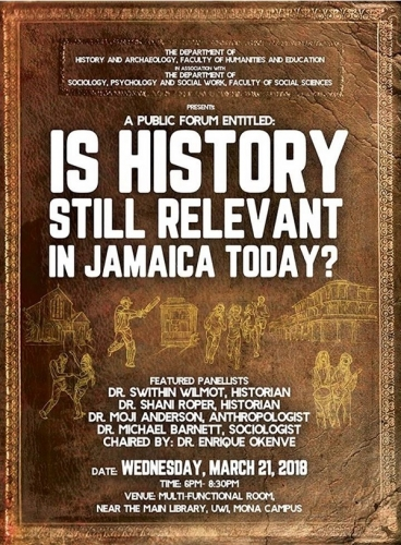 Public Forum Is History Still Relevant in Jamaica Today