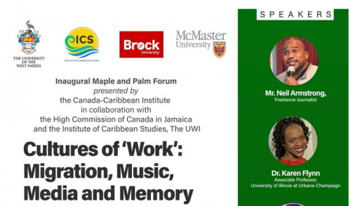 PUBLIC FORUM: Cultures of 'Work': Migration, Music, Media and Memory from Canada to Jamaica.