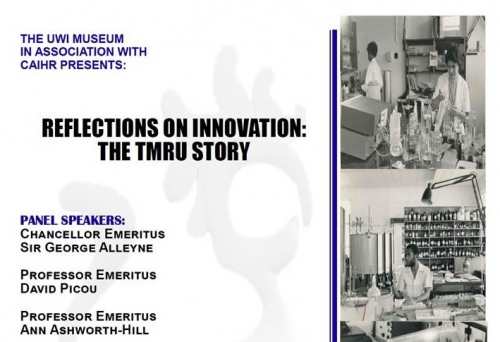 The UWI Museum Reflections on Innovation | The TMRU Story