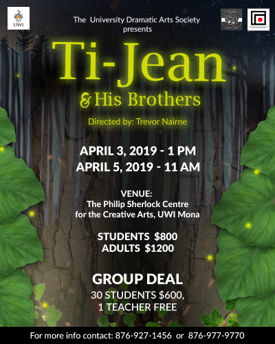 Ti- Jean & His Brothers ,Trevor Naime | The University Dramatic Arts Society