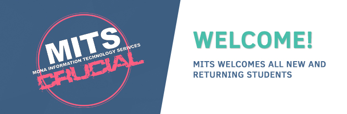 Mits Welcomes You Mona Information Technology Services