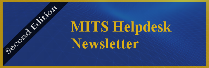 Mits Helpdesk Newsletter Second Edition Mona Information